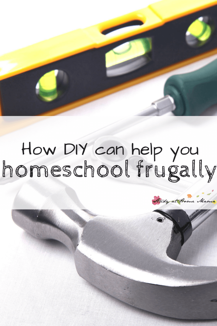 How DIY can help you afford to homeschool. DIY Homeschool materials, DIY organization hacks, and more to make your homeschool journey easier