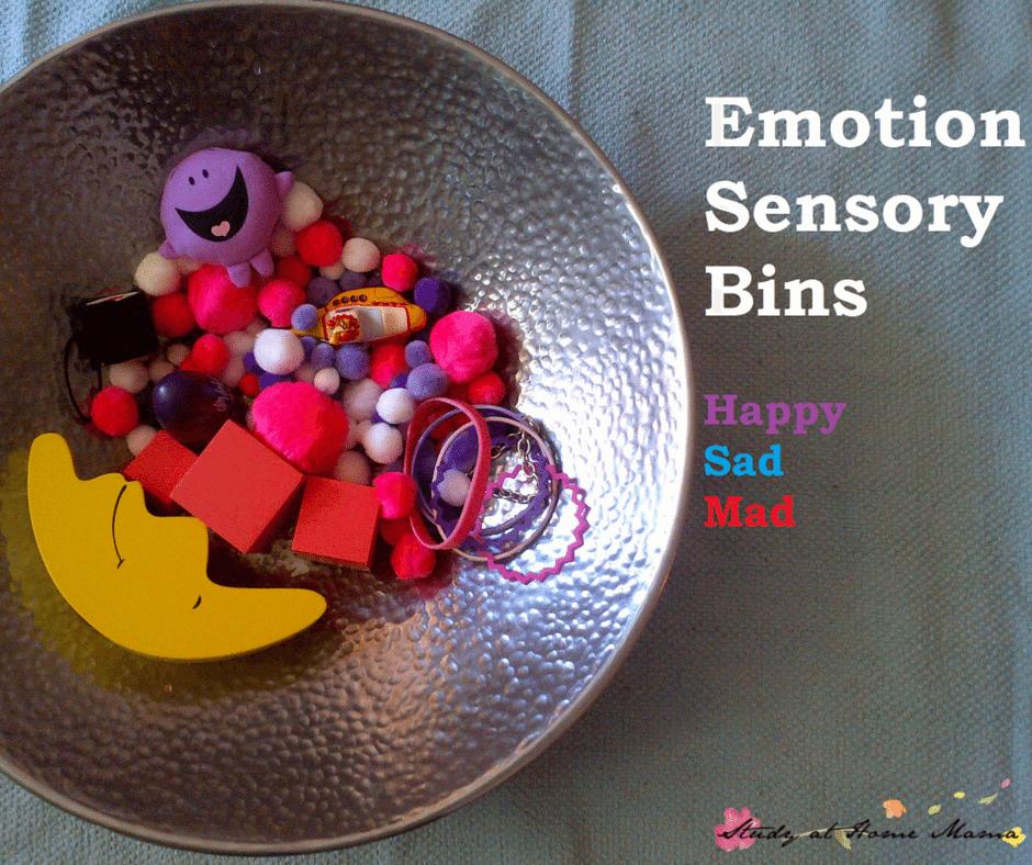 Emotions Sensory Bins: Happy Sensory Bin, Sad Sensory Bin, Mad Sensory Bin - Using Sensory Play to Develop Emotional Intelligence