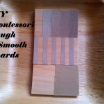 DIY: Montessori Rough and Smooth Boards