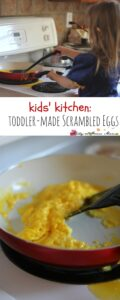 Kids' Kitchen: Scrambled Eggs