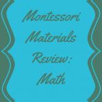 Montessori Materials Review (Math)