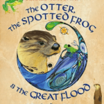 Review: The Otter, the Spotted Frog, and the Great Flood PLUS Activity Ideas