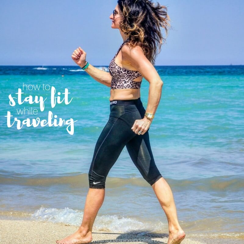 Finally on a fitness routine you can sustain? Keep it going with these tips on how to stay fit while traveling