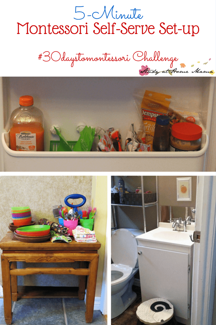 5-Minute Montessori Self-Serve Set-up: Encourage Independence in Your Child by Setting up Stations in Your Home for Them to Help Themselves - with setting the table, preparing a snack, bathroom independence, dressing, etc.