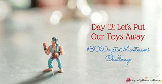 Easy tips to empower children to put their toys away using principles from the Montessori Method as part of the #30daystoMontessori challenge