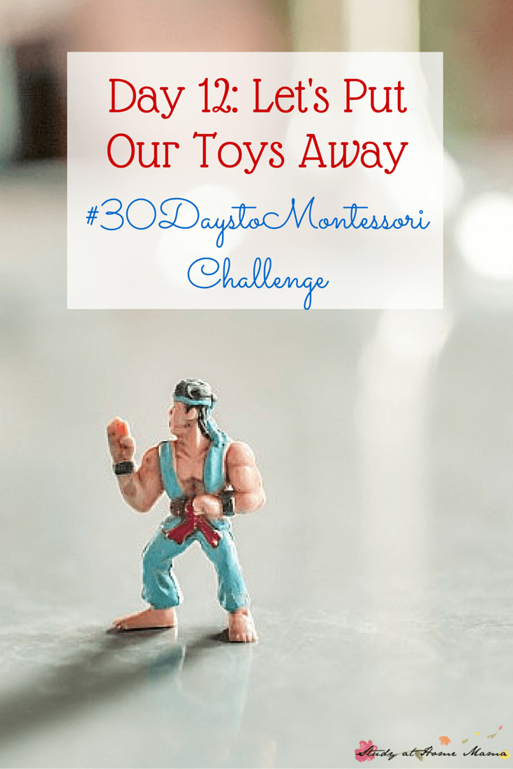Day 12- Let's Put Our Toys Away