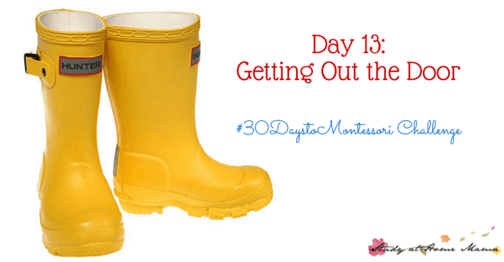 Day 13: Getting Out the Door - Empowering Children To Get Ready for Outside as Independently as Possible
