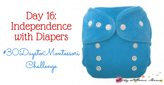 Make Potty Training Easier. Encouraging Independence with Diapers and Dressing - Part of the #30DaystoMontessori Challenge.