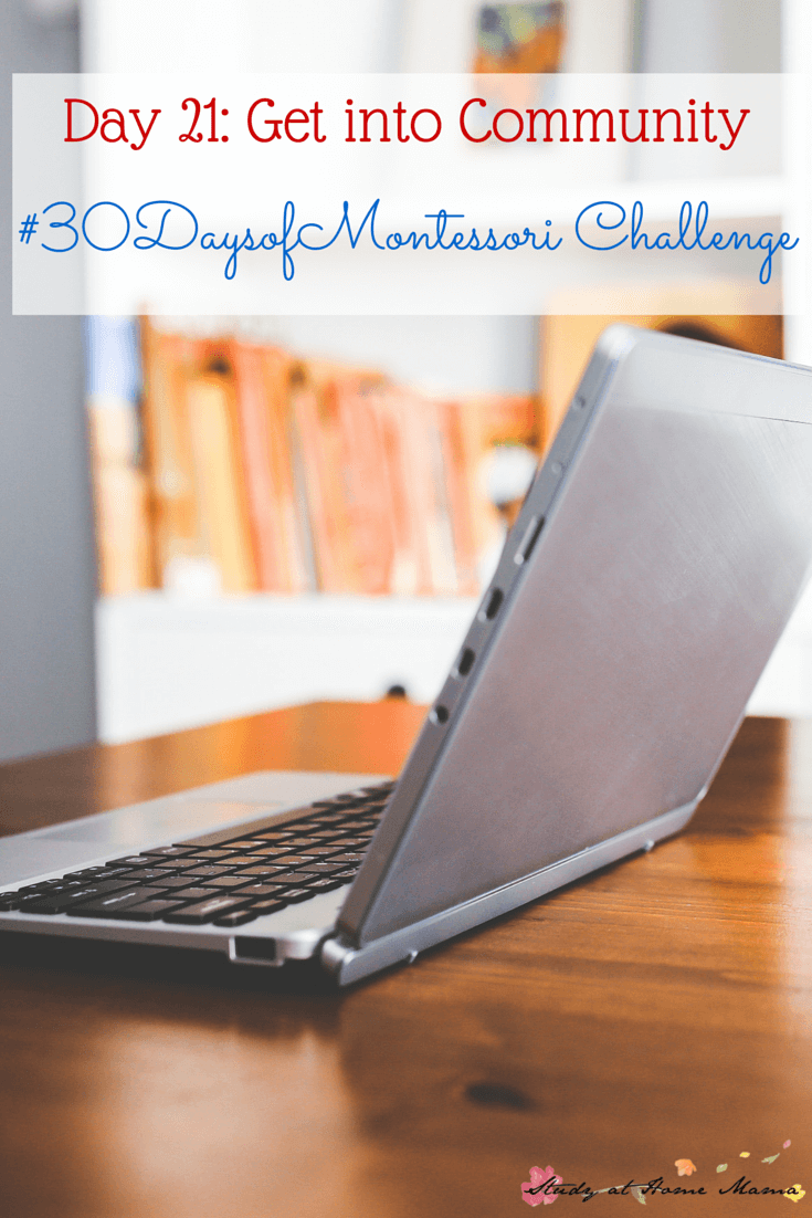 Surrounding yourself with a like-minded community is so important in any parenting choice, especially when you decide to implement something like Montessori. This post has resources for Montessori communities to support and inspire you on your Montessori journey. Part of the #30daystoMontessori challenge