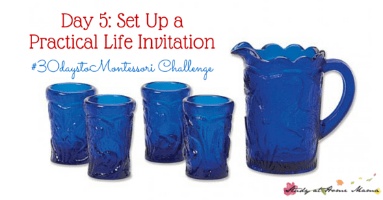 Tips for Setting up a Successful Practical Life Invitation for your Child - part of the #30daystoMontessori Challenge, bringing your heart and home closer to Montessori
