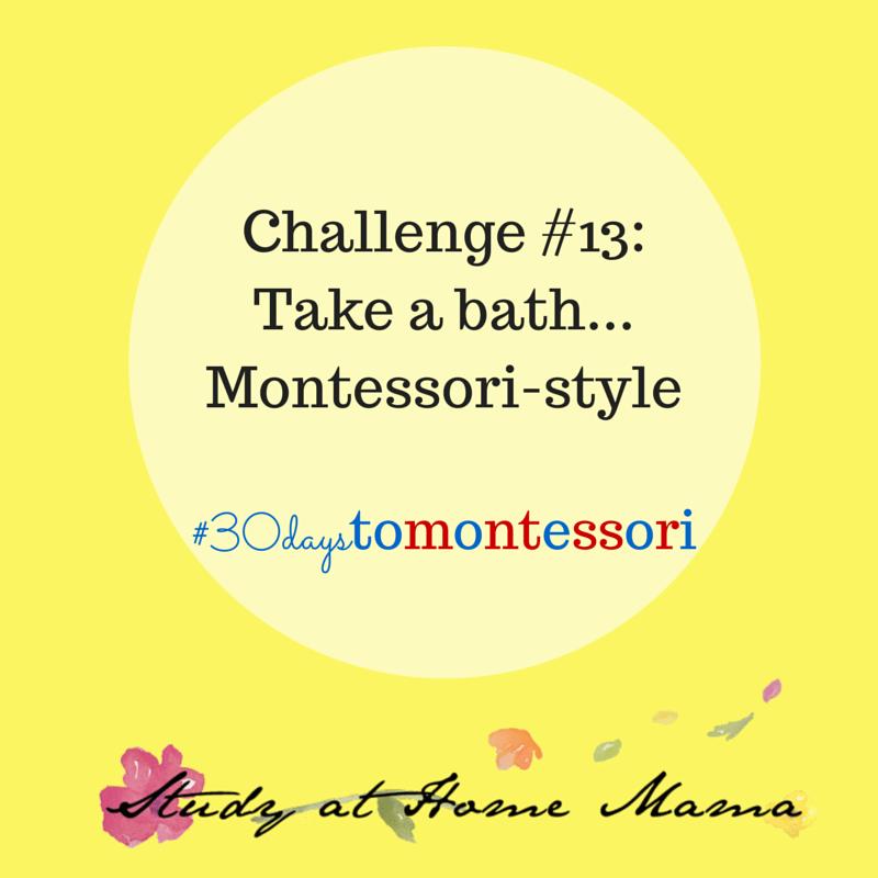 Take a bath... Montessori-style #30daystoMontessori