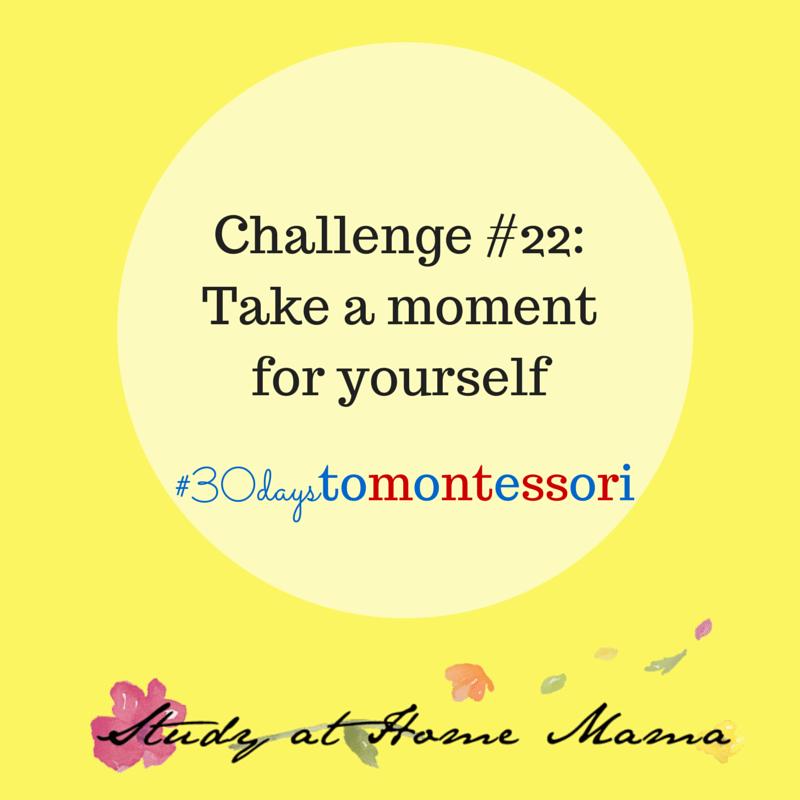 Challenge #22 in the #30daystoMontessori challenge