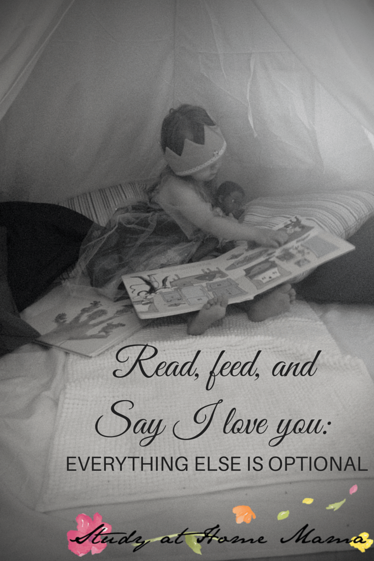 Read, feed and Say I Love You: Everything else is optional