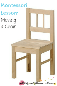 Montessori Practical Life Lesson: Moving a Chair