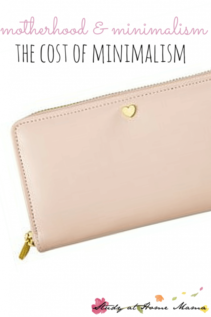motherhood & minimalism: the cost of minimalism - a great post on accepting that purging possessions is more about the state of mind than the financial state