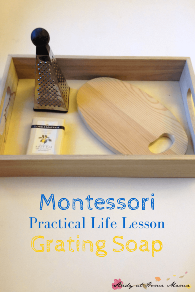 Montessori Practical Life Lesson: Grating Soap