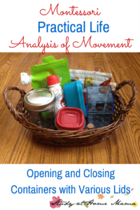 Montessori Practical Life Lesson: Opening and Closing Containers