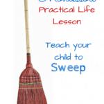 Montessori Practical Life Lesson: Sweeping