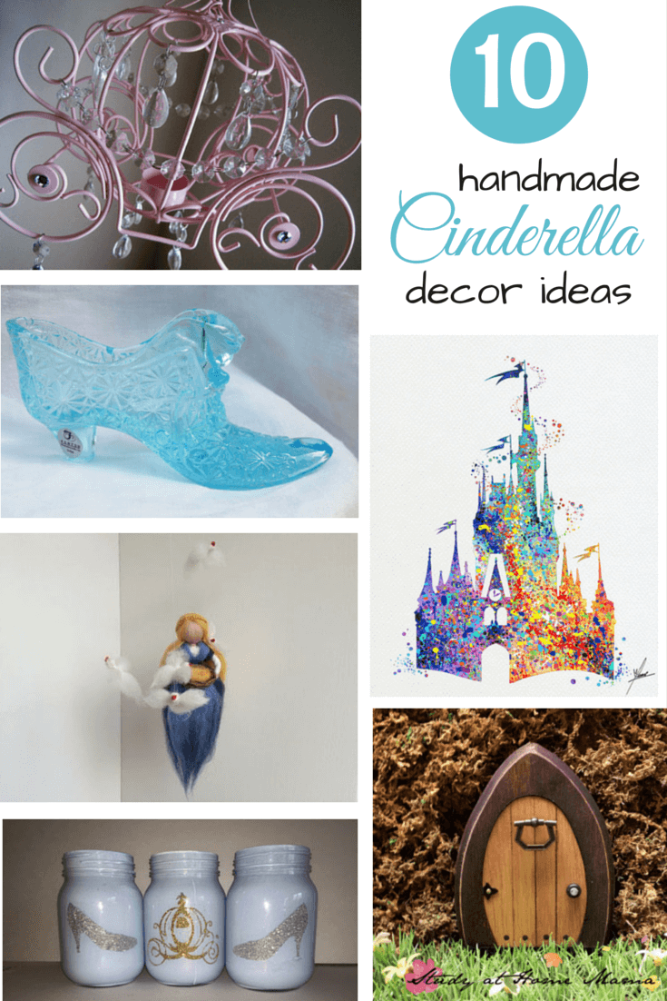 10 Handmade Cinderella Decor Ideas for kids!
