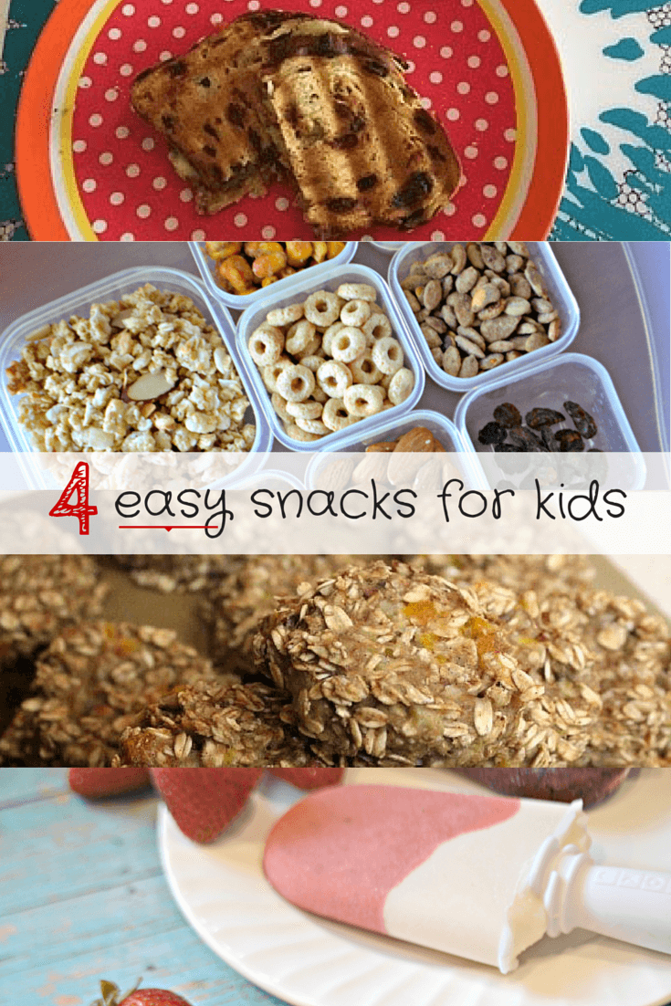 4 Easy Snacks for Kids