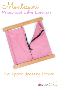 Montessori Practical Life Lesson: Zipper Dressing Frame