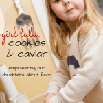 Girl Talk: Cookies & Caviar