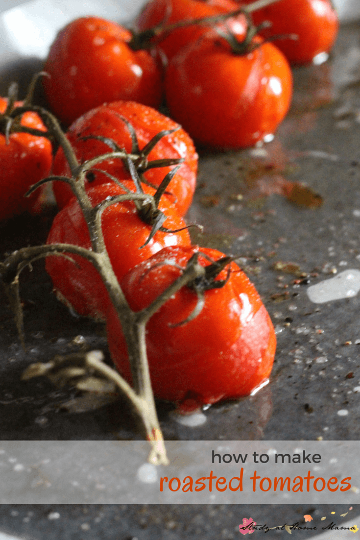 How to make roasted tomatoes quickly and easily. Homemade roasted tomatoes are a delicious addition to so many meals, and take practically no effort