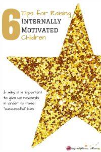 6 Tips for Raising Internally Motivated Children