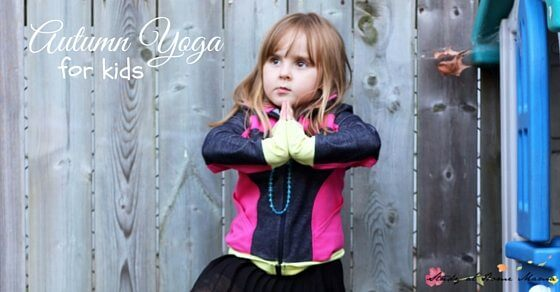 Fall Yoga for Kids, safe yoga poses for kids inspired by the season. A rewarding fall-themed gross motor activity for kids, can be done inside or outside.