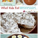 What Kids Eat Wednesday #17