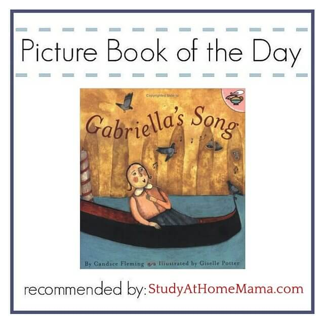 Picture Book of the Day: Gabriella's Song by Candace Fleming - why this education blogger loves it, plus Montessori 3 part cards to extend the learning about music and Venice!