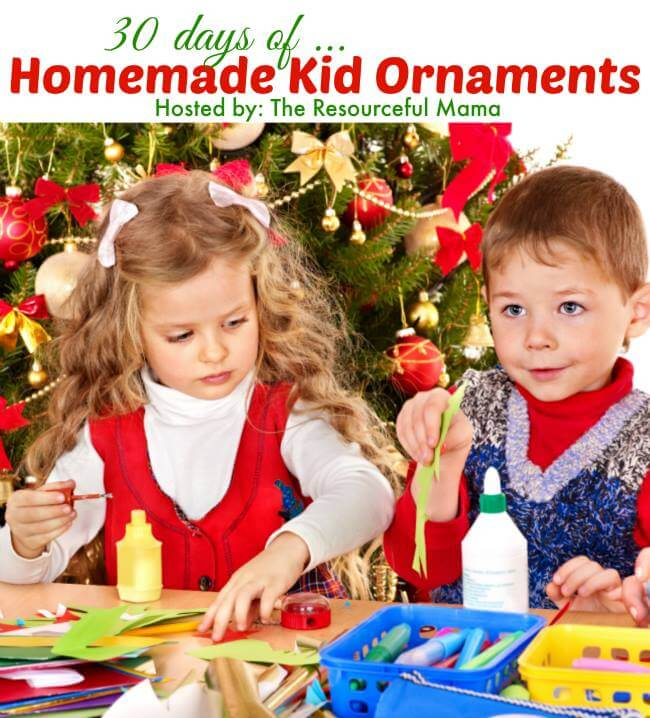 30 Days of Homemade Kid Ornaments
