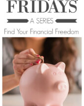 Launch of Financially Savvy Friday: A Series