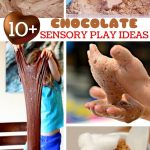 10+ Chocolate Sensory Play Ideas