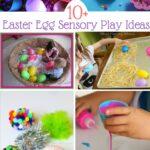 10+ Easter Egg Sensory Play
