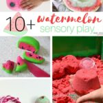 10+ Watermelon Sensory Play