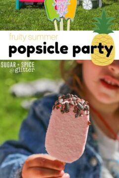 Fruity Summer Popsicle Party