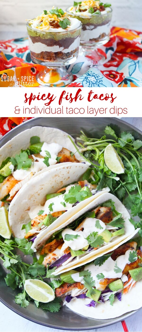 A healthy take on spicy fish tacos and a delicious update on layered taco dip - perfect for entertaining party food.