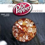 Dirty Dr Pepper Cocktail