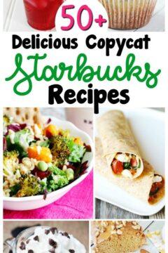 50+ Starbucks Copycat Recipes