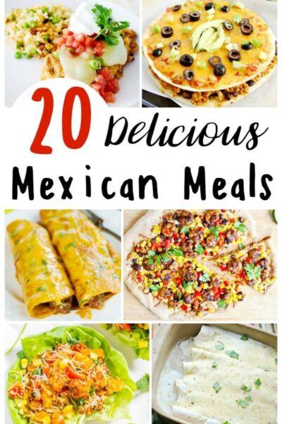 20+ Delicious Mexican Meals