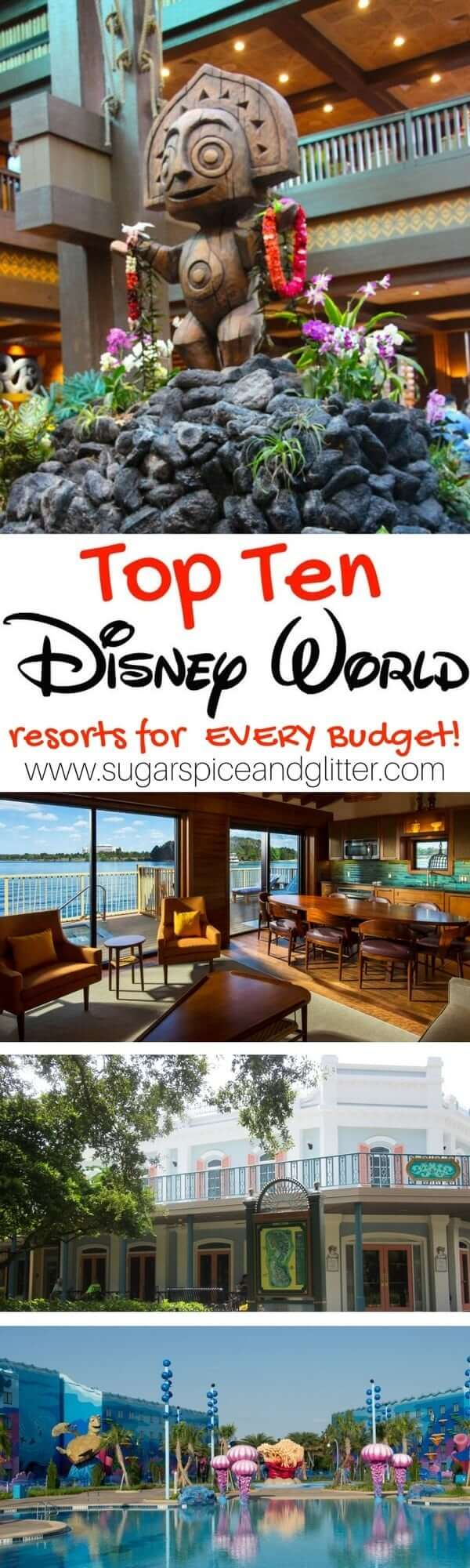 The Top Ten Walt Disney World Resorts for every budget - luxurious deluxe resorts and value-packed Value resorts that guarantee you an amazing Disney family vacation