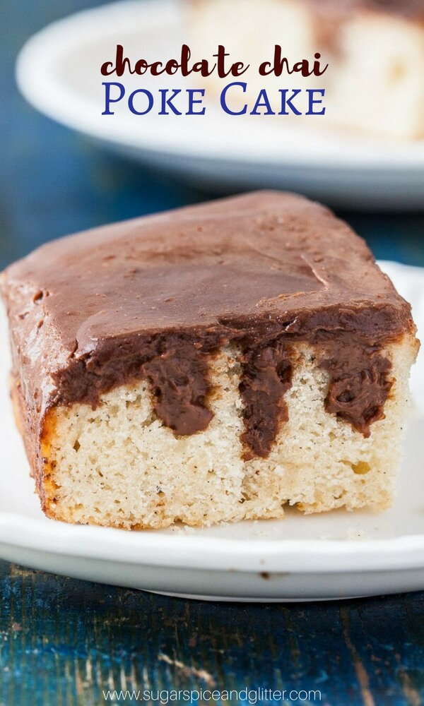 If you love unique chai recipes you're going to love this Chocolate Chai Poke Cake recipe with easy chocolate ganache and spiced vanilla cake