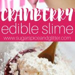 Edible Cranberry Slime