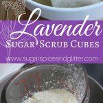 Homemade Lavender Sugar Scrub Cubes