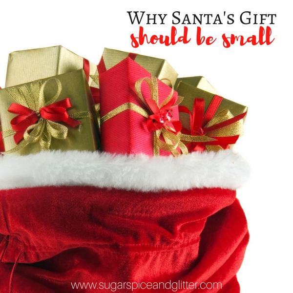 Why Santa's Gift Should be Small