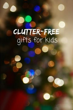 Clutter-free Gifts for Kids