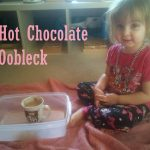 Hot Chocolate Oobleck