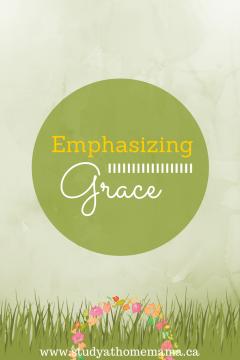 Emphasizing Grace