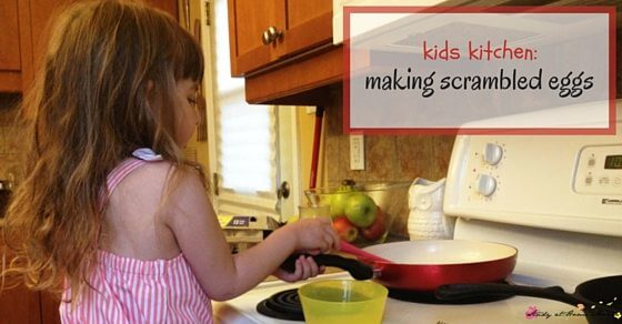 Kids Kitchen: Scrambled Eggs made by your toddler or preschooler! Would you trust your toddler to cook on a stove? We've learned it takes no special equipment - just a great mindset